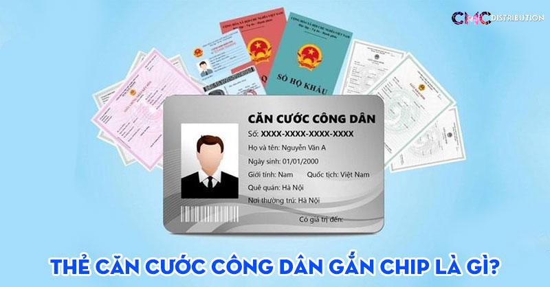 the-can-cuoc-cong-dan-gan-chip-la-gi