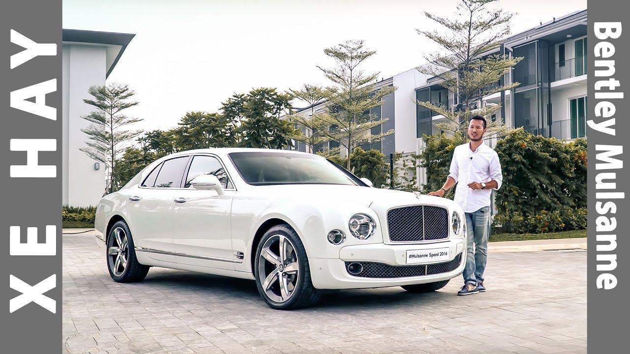 Trải nghiệm Bentley Mulsanne 30 tỷ siêu sang tại Việt Nam |XEHAY.VN| |4k|