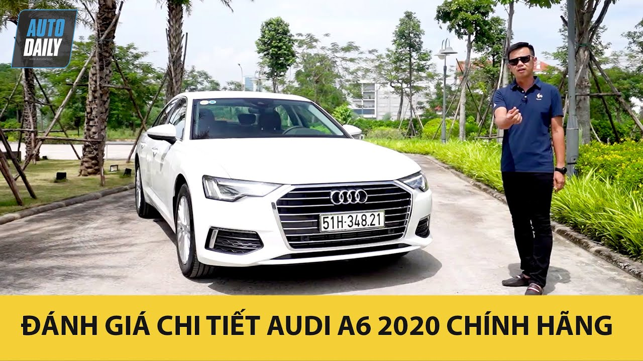 Danh-gia-chi-tiet-Audi-A6-2020-chinh-hang-Autodailyvn