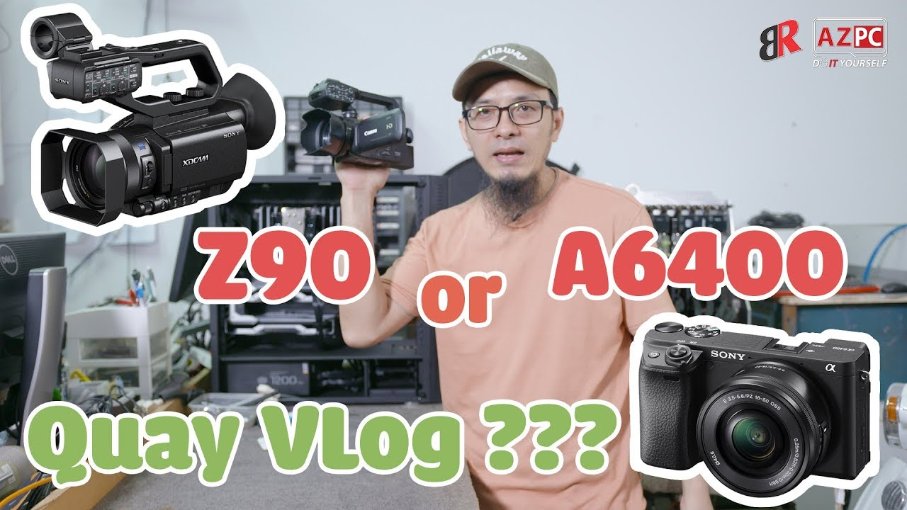 Sony A6400 or Z90? Camera for vlog what should i buy?