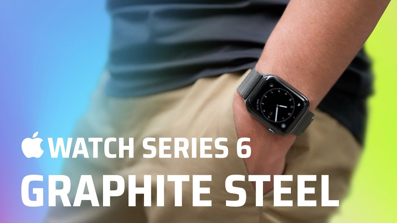 Trên tay Apple Watch Series 6 Graphite Steel