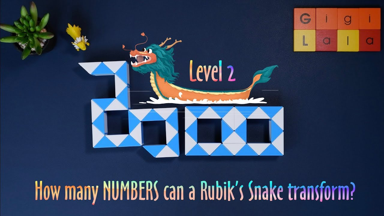 RUBIK'S SNAKE (LEVEL2) NHỮNG CON SỐ & Ý TƯỞNG SÁNG TẠO - HOW TO CREATE AMAZING NUMBER SHAPES